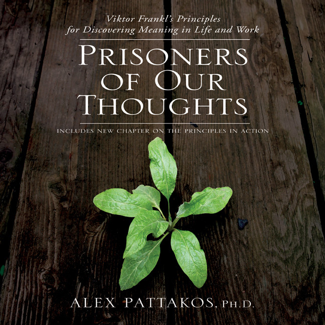 Printable Prisoners of Our Thoughts: Viktor Frankl's Principles at Work Audiobook Cover Art