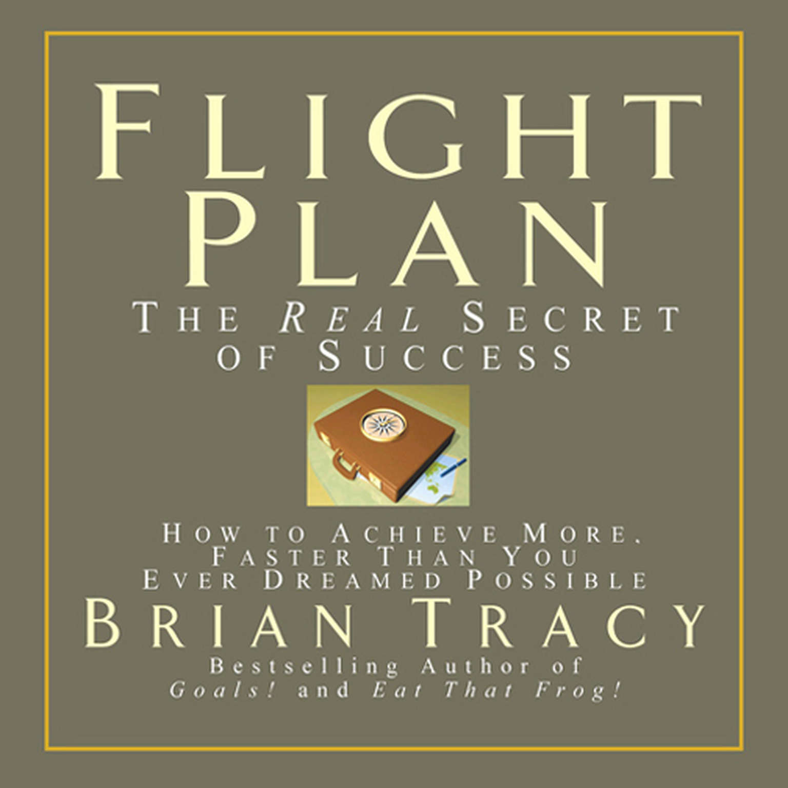 Printable Flight Plan: The Real Secret of Success Audiobook Cover Art