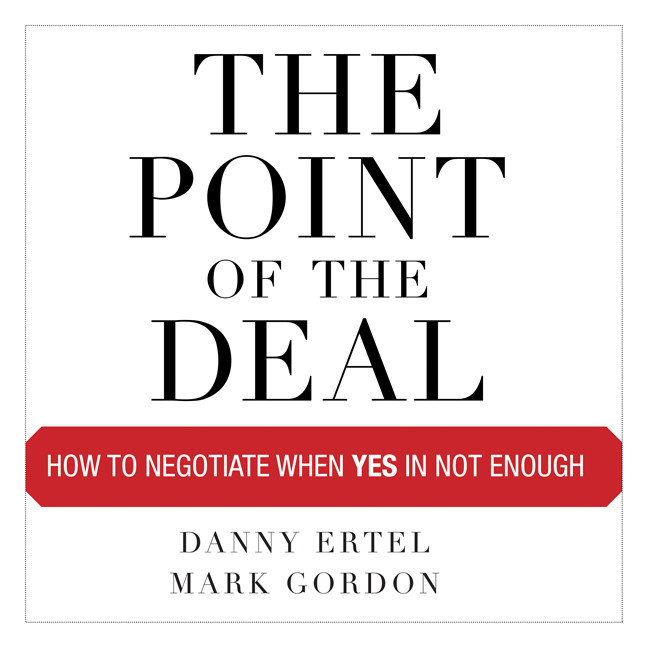 Printable The Point of the Deal: How to Negotiate When Yes Is Not Enough Audiobook Cover Art