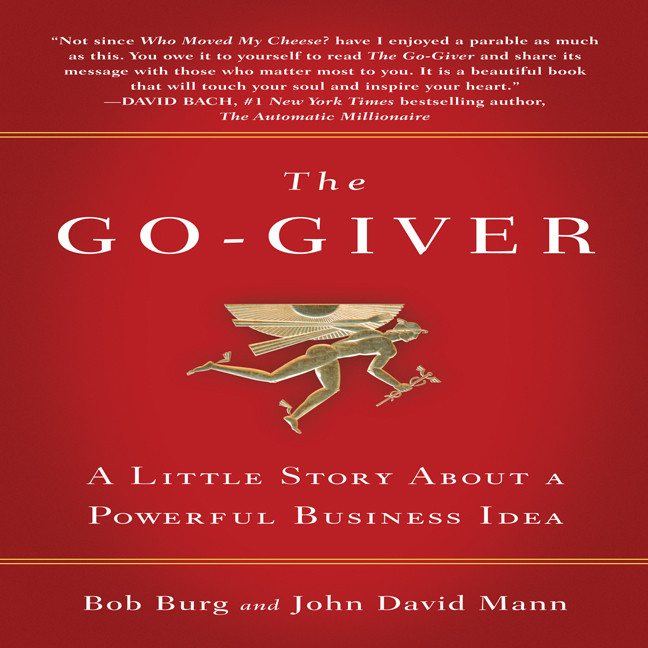 Printable The Go-Giver: A Little Story About a Powerful Business Idea Audiobook Cover Art