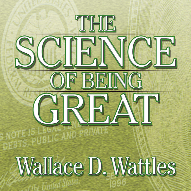 Printable The Science of Being Great: The Secret to Real Power and Personal Achievement Audiobook Cover Art