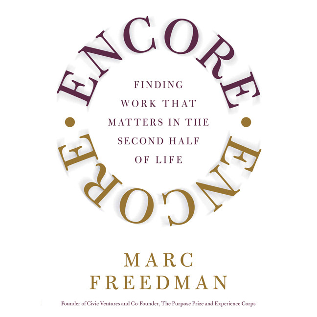 Printable Encore: Finding Work That Matters In the Second Half of Life Audiobook Cover Art
