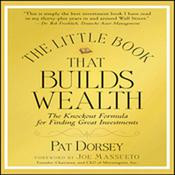 The Little Book That Builds Wealth: Morningstar's Knock-out Formula Audiobook, by Pat Dorsey