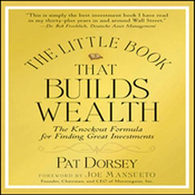 Printable The Little Book That Builds Wealth: Morningstar's Knock-out Formula Audiobook Cover Art