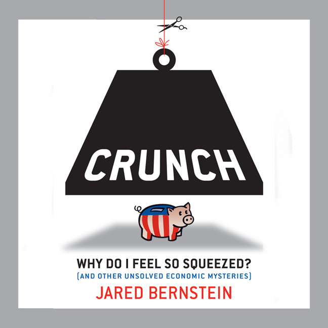 Printable Crunch: Why Do I Feel So Squeezed? (And Other Unsolved Economic Mysteries) Audiobook Cover Art
