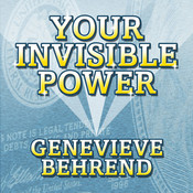 Your Invisible Power: Trowards Wisdom Shared By His One and Only Student Audiobook, by Genevieve Behrend