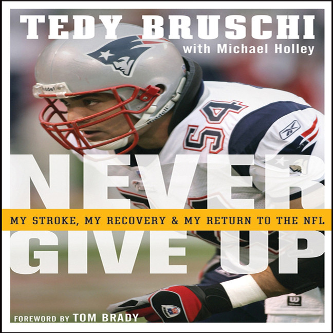 Printable Never Give Up: My Stroke, My Recovery, and My Return to the NFL Audiobook Cover Art