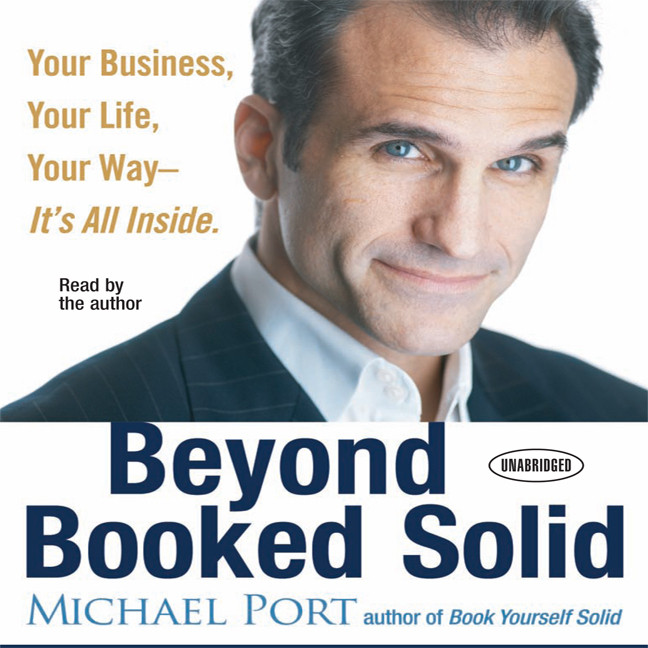Printable Beyond Booked Solid: Your Business, Your Life, Your Way - It's All Inside Audiobook Cover Art