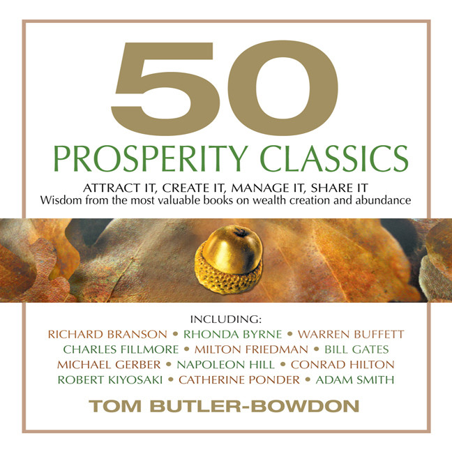 Printable 50 Prosperity Classics: Attract It, Create It, Manage It, Share It - Wisdom From the Most Valuable Books on Wealth Creation and Abundance Audiobook Cover Art