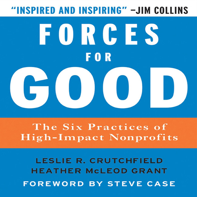 Printable Forces for Good: The Six Practices of High-Impact Non-Profits Audiobook Cover Art