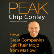 Peak: How Great Companies Get Their Mojo from Maslow, by Chip Conley