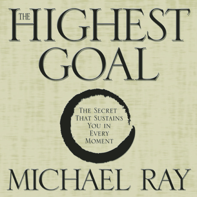 Printable The Highest Goal: The Secret That Sustains You in Every Moment Audiobook Cover Art