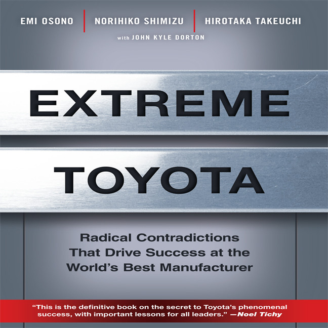 Printable Extreme Toyota: Radical Contradictions That Drive Success at the World's Best Manufacturer Audiobook Cover Art