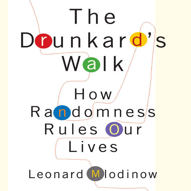 Printable The Drunkard's Walk: How Randomness Rules Our Lives Audiobook Cover Art