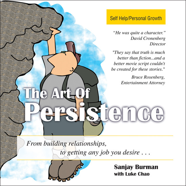 Printable The Art Persistence: From Building Relationships to Getting Any Job You Desire Audiobook Cover Art