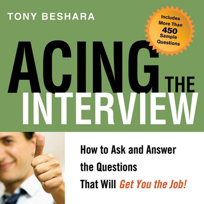Printable Acing the Interview: How to Ask and Answer the Questions That Will Get You the Job! Audiobook Cover Art
