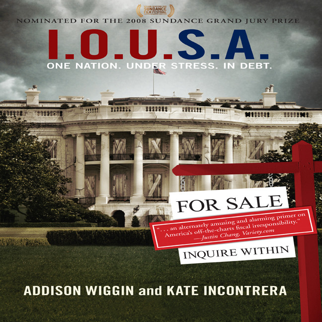 Printable I.O.U.S.A: One Nation. Under Stress. In Debt. Audiobook Cover Art