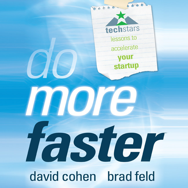 Printable Do More Faster: TechStars Lessons to Accelerate Your Startup Audiobook Cover Art