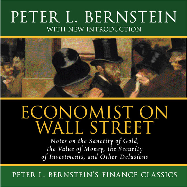 Printable Economist on Wall Street: Notes on the Sanctity of Gold, the Value of Money, the Security of Investments, and Other Delusions Audiobook Cover Art