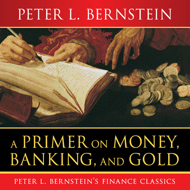 Printable A Primer on Money, Banking, and Gold Audiobook Cover Art