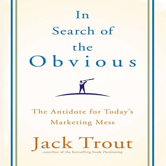 Printable In search the Obvious: The Antidote for Today's Marketing Mess Audiobook Cover Art
