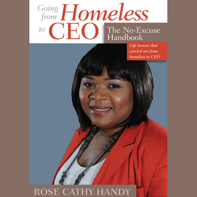 Printable Going From Homeless to CEO: The No Excuse Handbook Audiobook Cover Art