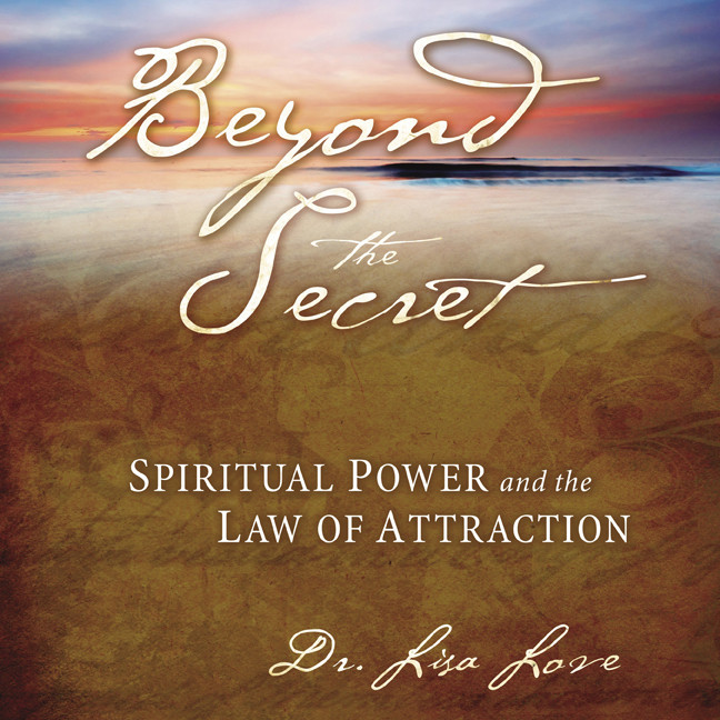 Printable Beyond the Secret: Spiritual Power and the Law of Attraction Audiobook Cover Art