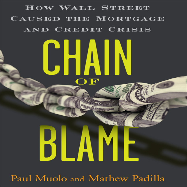 Printable Chain of Blame: How Wall Street Caused the Mortgage and Credit Crisis Audiobook Cover Art