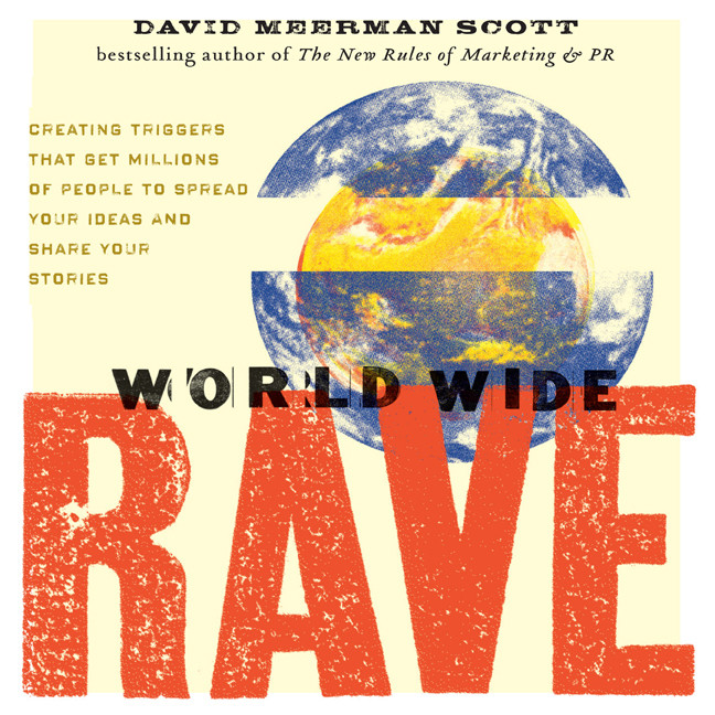 Printable World Wide Rave: Creating Triggers that Get Millions of People to Spread Your Ideas and Share Your Stories Audiobook Cover Art