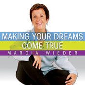 Making Your Dreams Come True: A Plan for Easily Discovering and Achieving the Life You Want! Audiobook, by Marcia Wieder