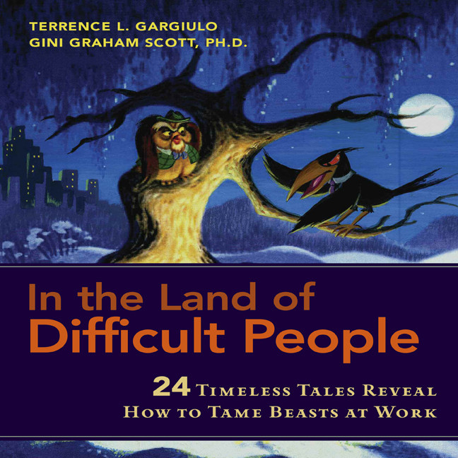 Printable In the Land of Difficult People: 24 Timeless Tales Reveal How to Tame Beasts at Work Audiobook Cover Art