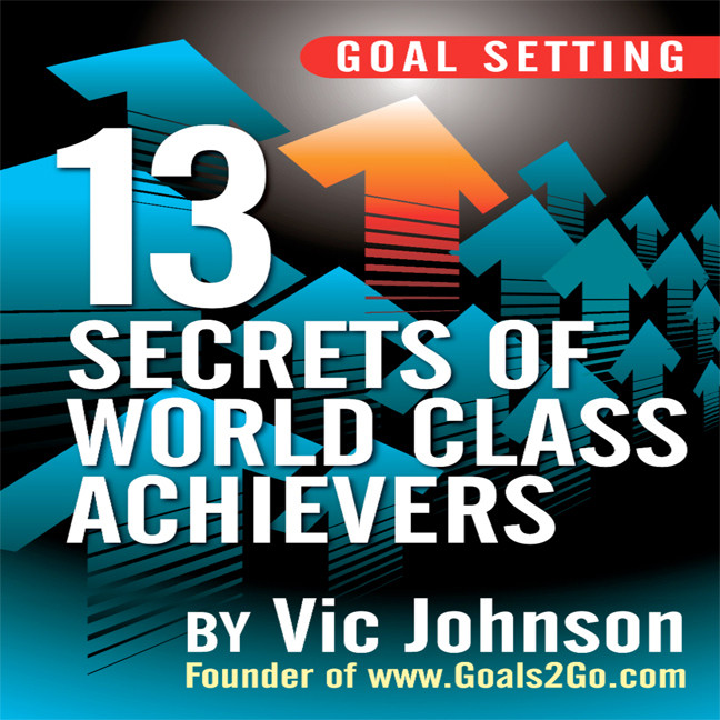 Printable Goal Setting: 13 Secrets of World Class Achievers Audiobook Cover Art