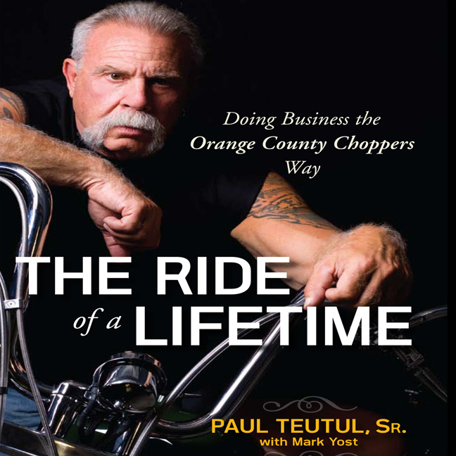 Printable The Ride of A Lifetime: Doing Business the Orange County Choppers Way Audiobook Cover Art
