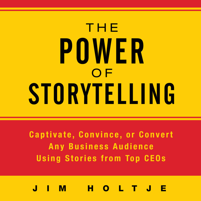 Printable The Power Storytelling: Captivate, Convince, or Convert Any Business Audience Using Stories from Top CEOs Audiobook Cover Art