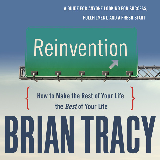 Printable Reinvention: How to Make the Rest of Your Life the Best of Your Life Audiobook Cover Art