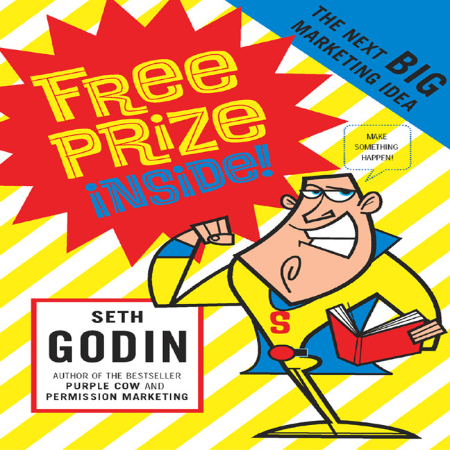 Printable Free Prize Inside!: The Next Big Marketing Idea Audiobook Cover Art