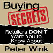 Buying Secrets Retailers Dont Want You to Know, by Peter Wink