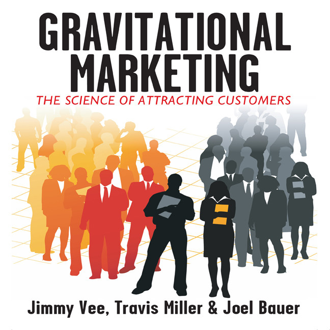 Printable Gravitational Marketing: The Science of Attracting Customers Audiobook Cover Art