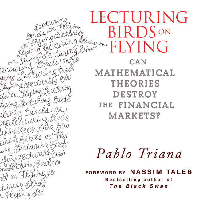 Printable Lecturing Birds on Flying: Can Mathematical Theories Destroy the Financial Markets Audiobook Cover Art