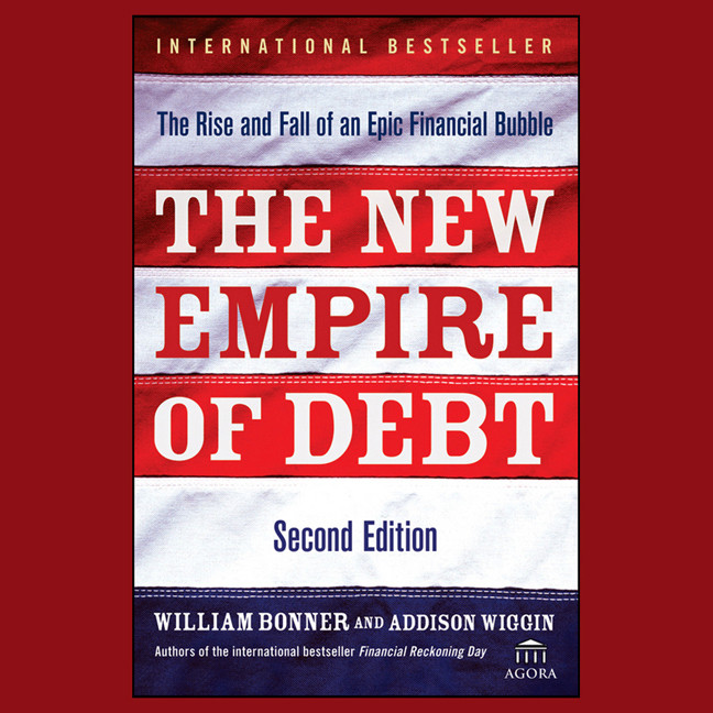 Printable The New Empire Debt: The Rise and Fall of an Epic Financial Bubble Audiobook Cover Art