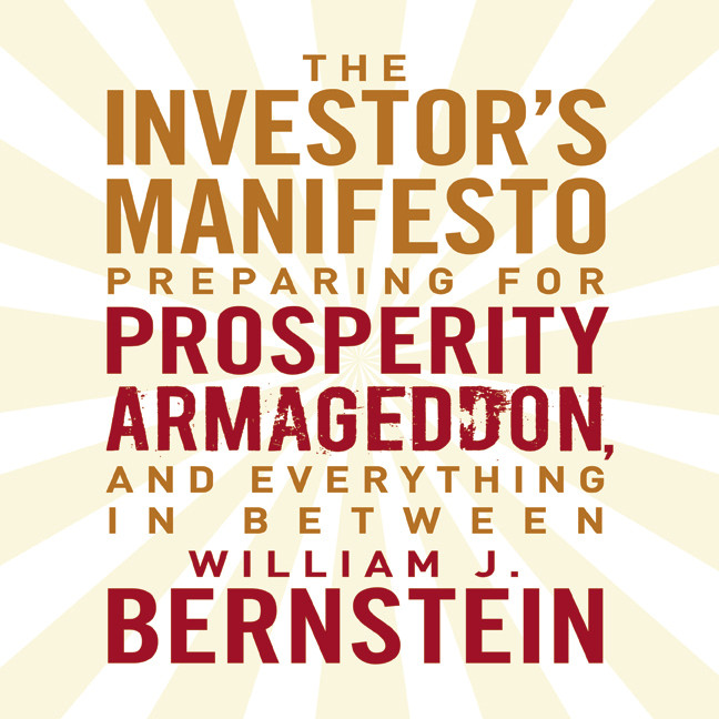 Printable The Investor's Manifesto: Preparing for Prosperity, Armageddon, and Everything in Between Audiobook Cover Art