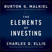 The Elements of Investing Audiobook, by Burton G. Malkiel, Charles D. Ellis