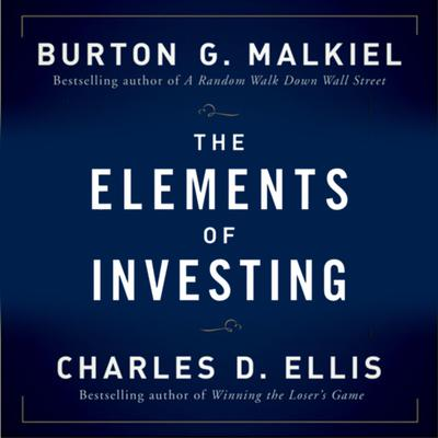 The Elements of Investing Audiobook, by Burton G. Malkiel