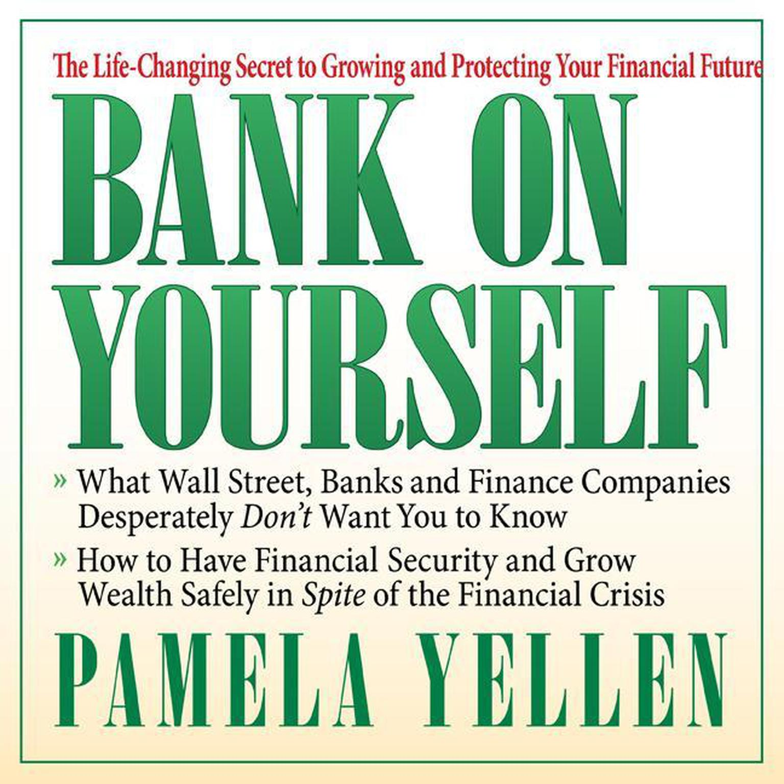 Printable Bank On Yourself: The Life-Changing Secret to Growing and Protecting Your Financial Future Audiobook Cover Art