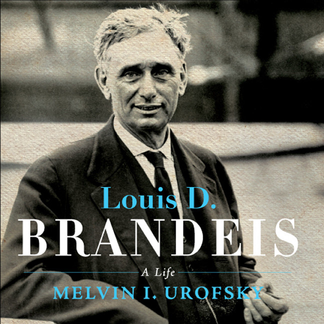 Printable Louis D. Brandeis: A Life Audiobook Cover Art