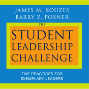 The Student Leadership Challenge: Five Practices for Exemplary Leaders Audiobook, by James M. Kouzes
