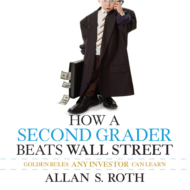 Printable How a Second Grader Beats Wall Street: Golden Rules Any Investor Can Learn Audiobook Cover Art