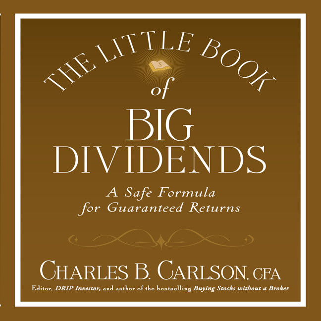 Printable The Little Book of Big Dividends: A Safe Formula for Guaranteed Returns Audiobook Cover Art