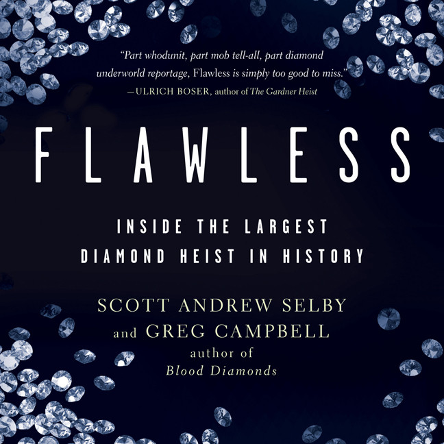 Printable Flawless: Inside the Largest Diamond Heist in History Audiobook Cover Art