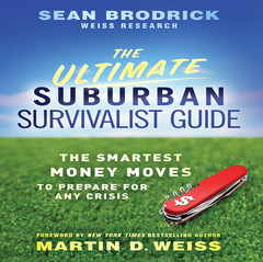 The Ultimate Suburban Survivalist Guide: The Smartest Money Moves to Prepare for Any Crisis Audiobook, by Sean Brodrick